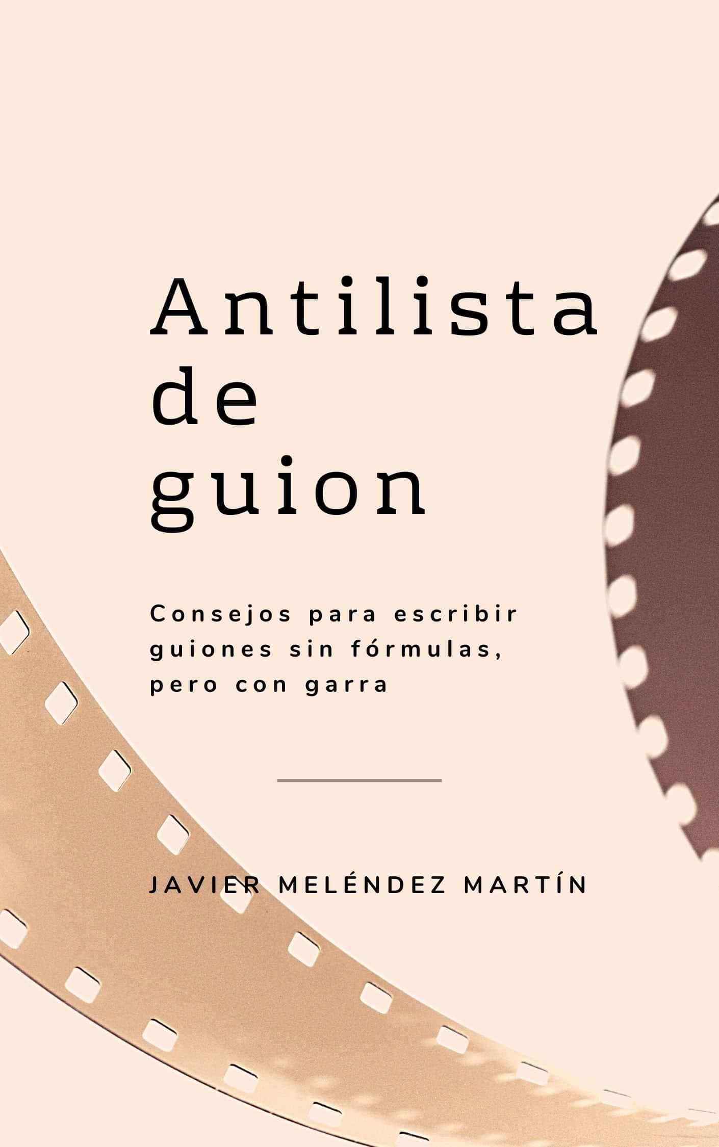 Portada del libro Antilista de Guion